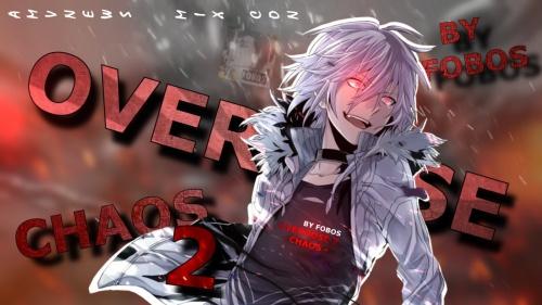 [Fobos] Overdose 2 - CHAOS 1538596018-Overdose-2---Chaos_1